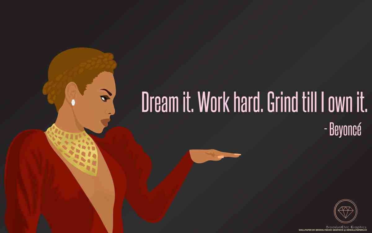 Beyonce Motivational Wallpaper